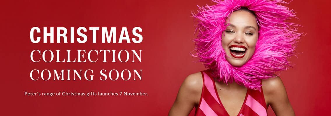 Christmas Collection Coming Soon - Peter's range of Christmas gifts launches 7 November.